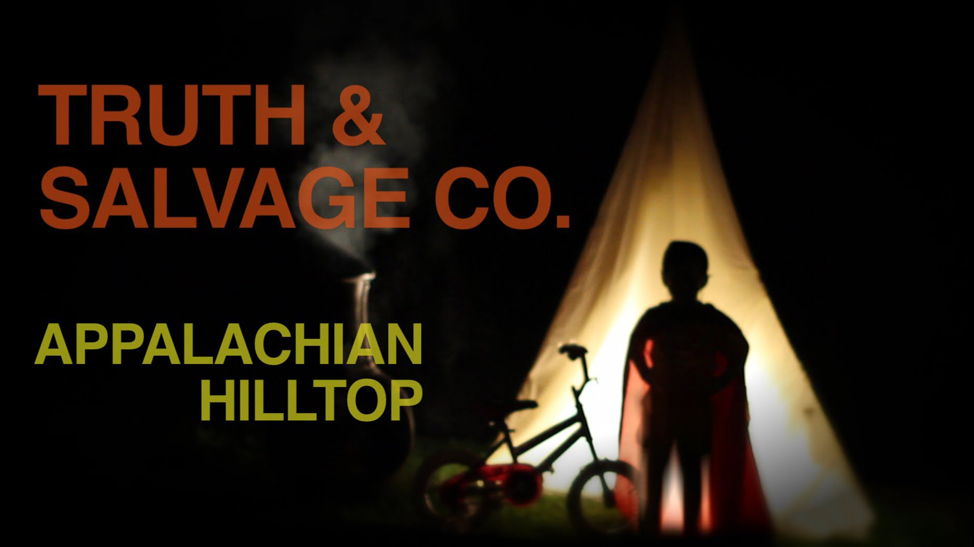 "Truth & Salvage Co. ""Appalachian Hilltop"" Music Video - Kevin Lapsley"